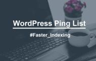 قائمة محدثة لـ أداة ping لتسريع فهرسة موقعك فى محركات البحث